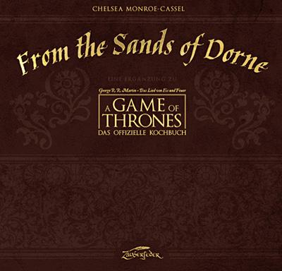 From the Sands of Dorne - Ergänzung zum Game of Thrones Kochbuch