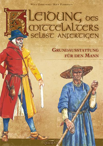 Make your own Medieval Cllothing - Basic Garments for Men